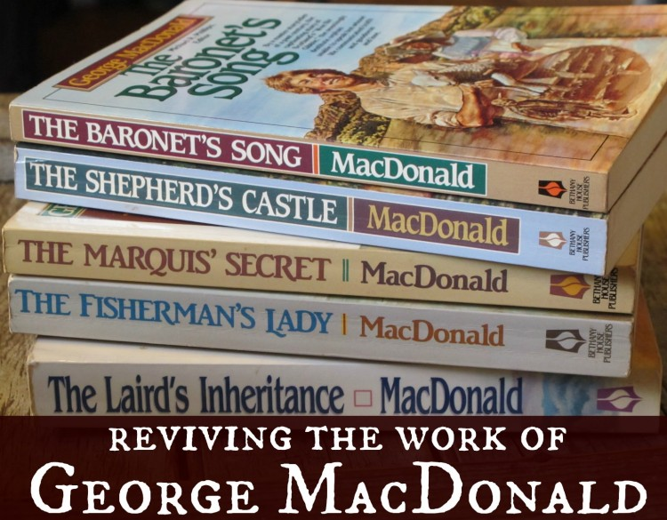 Reviving the Work of George MacDonald