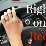 Right on Red: a Story of Fear and Faith