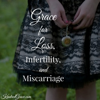 Grace for Loss, Infertility, and Miscarriage
