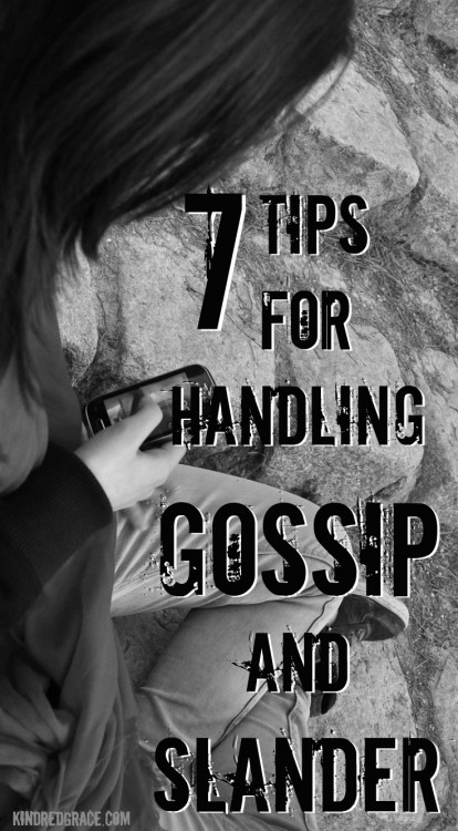 Tips for Handling Gossip and Slander