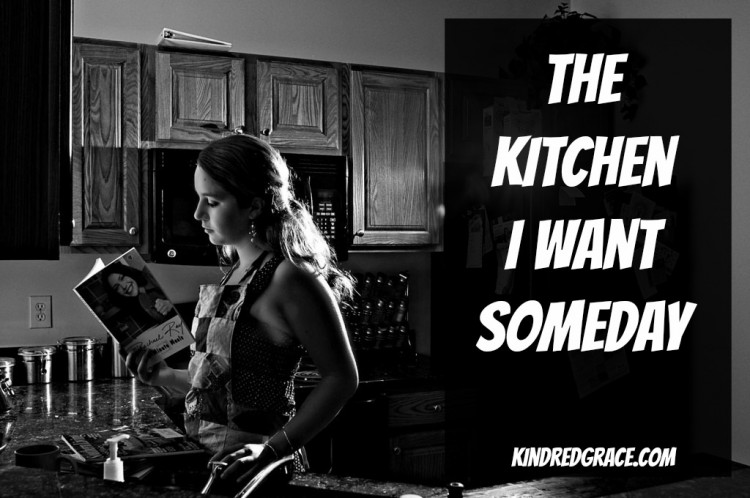 The Kitchen I Want Someday...