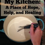 My Kitchen: A Place of Hope, Help, and Healing