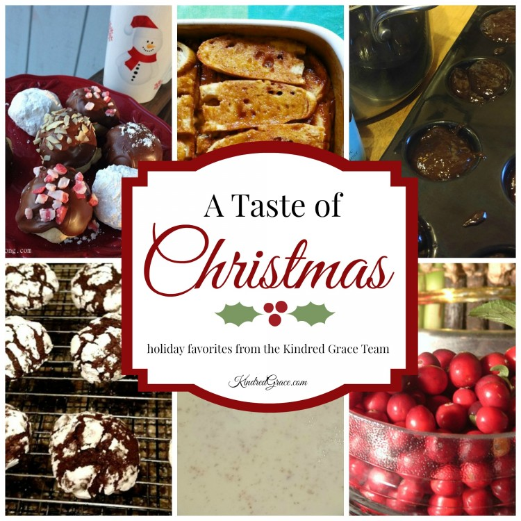 A Taste of Christmas - favorite holiday recipes