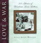 Love and War: 250 Years of Wartime Love Letters