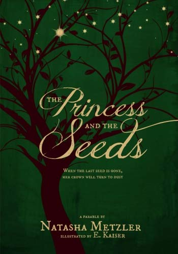 The Princess and the Seeds: a parable