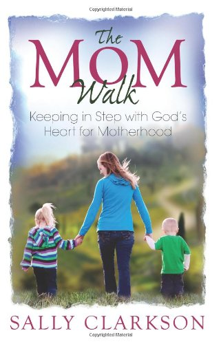 The Mom Walk