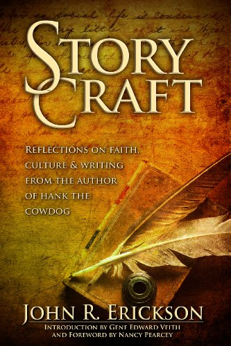 Story Craft: Reflections on Faith, Culture and Writing From the Author of Hank the Cowdog