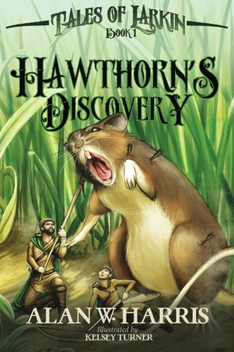 Hawthorn's Discovery (Tales of Larkin Volume 1)