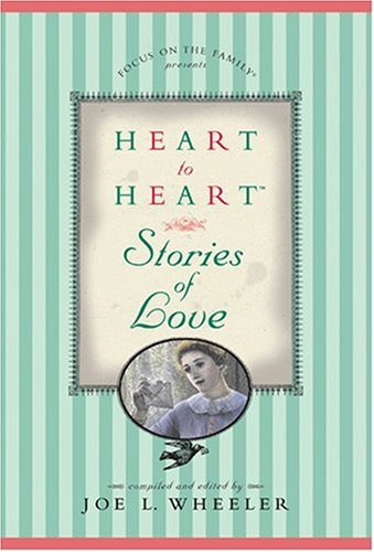 Heart to Heart Stories of Love