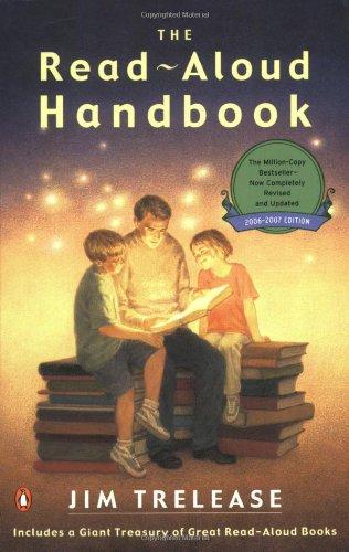 The Read-Aloud Handbook: Sixth Edition