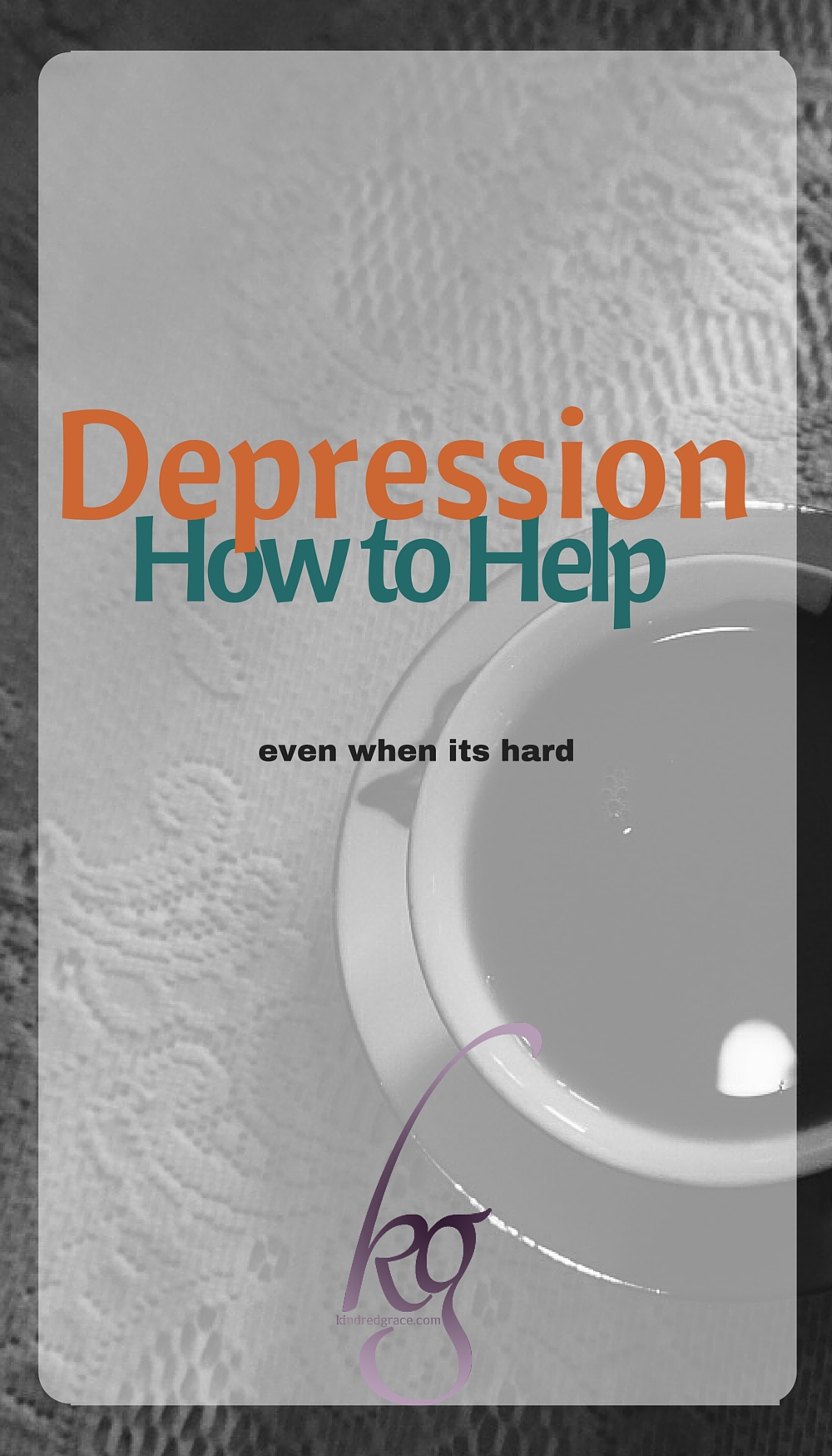 Depression: How to Help via @KindredGrace