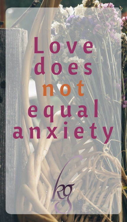 Love does not equal anxiety