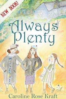 Always Plenty by Caroline Rose Kraft