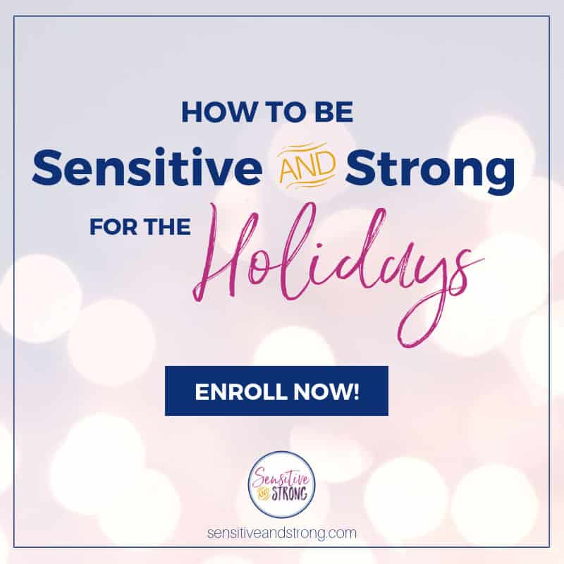 Sensitive & Strong for the Holidays