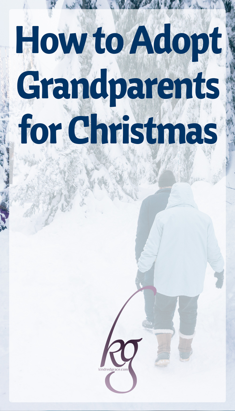 How to Adopt Grandparents for Christmas via @KindredGrace