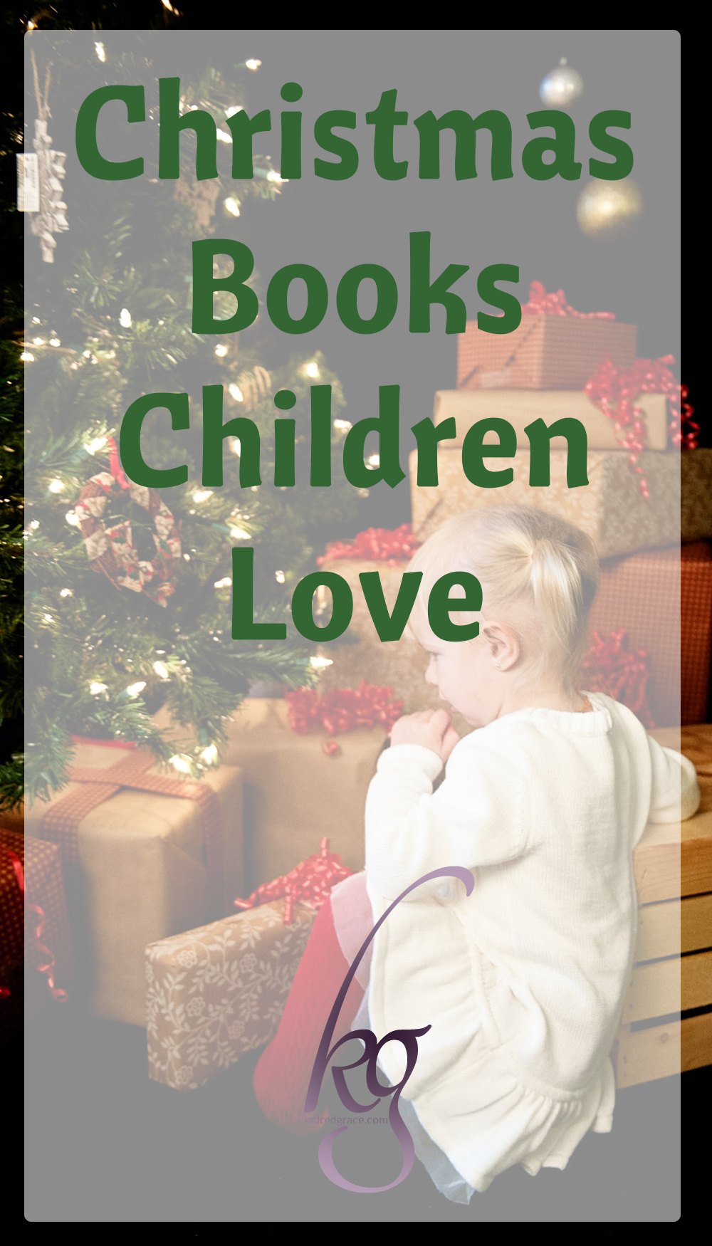 It's hard to choose a favorite when it comes to Christmas books, but here are the ones that are read so often each December that they never get put back on the Christmas shelf! via @KindredGrace