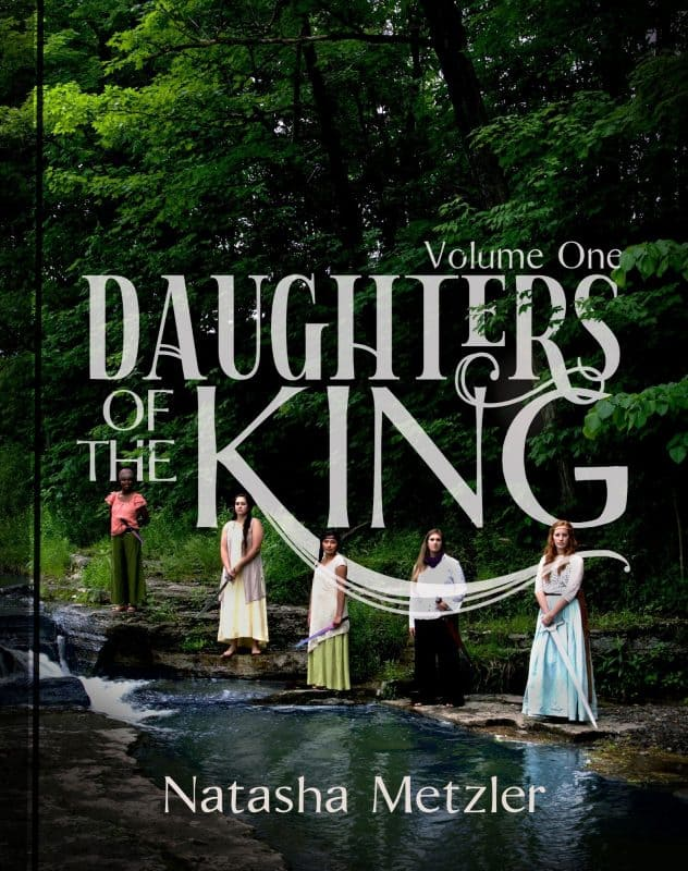Daughters of the King, Volume I