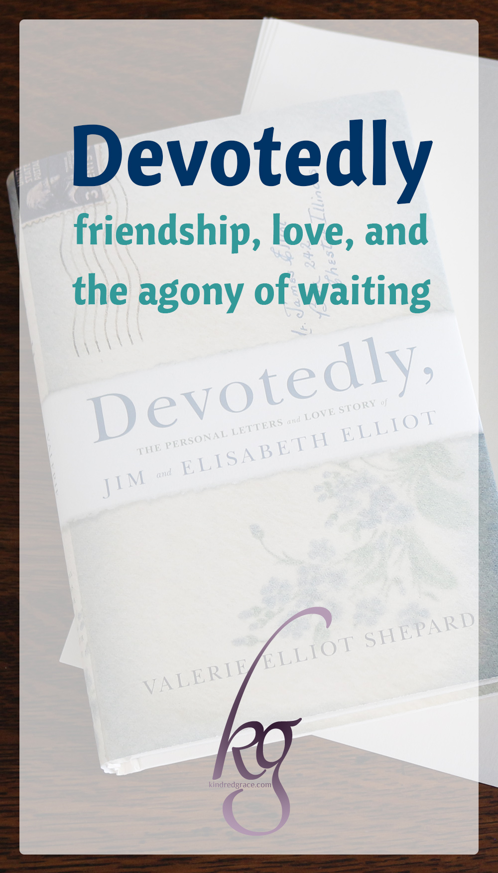 What Devotedly makes so very clear is that Jim and Elisabeth were two very ordinary human beings with passions and sins common to each of us. Two ordinary people who prayed fervently for an unordinary hunger for God. Two people who looked purely to His Word for guidance. Two people who loved each other passionately but loved God more. via @KindredGrace