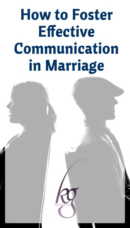 How to Foster Effective Communication in Marriage