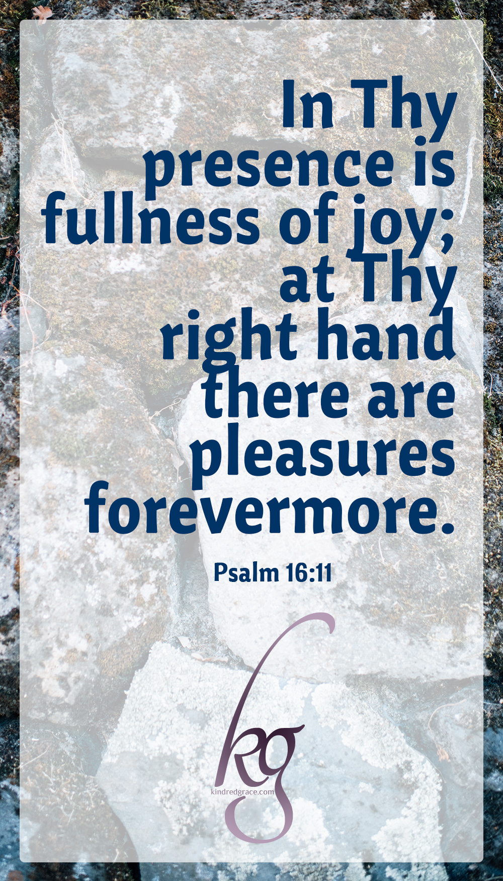 "The psalmist said, ""In Thy presence is fullness of joy; at Thy right hand there are pleasures forevermore."" Jesus, for the joy that was set before Him, endured the cross. Let us not label ourselves followers of Jesus Christ until we have gladly and unreservedly taken up that cross and said from our hearts, ""I will follow You, Lord. Work out Your whole will in my life at any cost, now and forever."" via @KindredGrace"