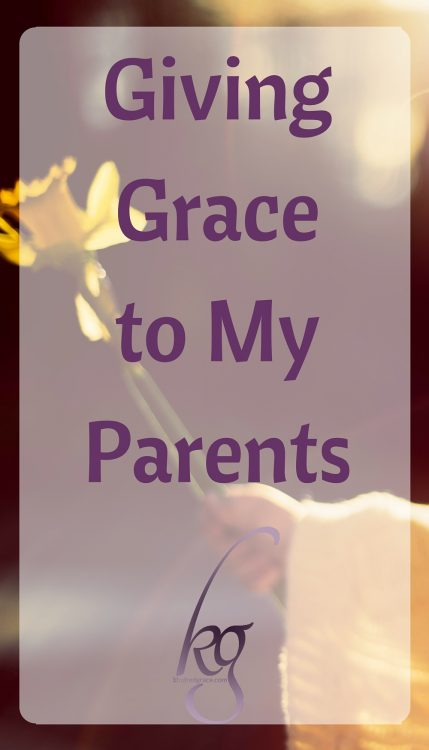 Giving Grace to My Parents