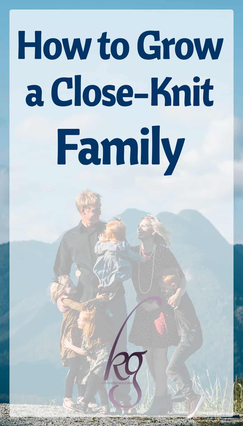 "Do you want to develop a close-knit family? Do you long to have close relationships with your extended family members, improve communication between parents and grandparents, and develop friendships with those who live far away? Most of us want these things, but often we don't know how to ""get there."" via @KindredGrace"