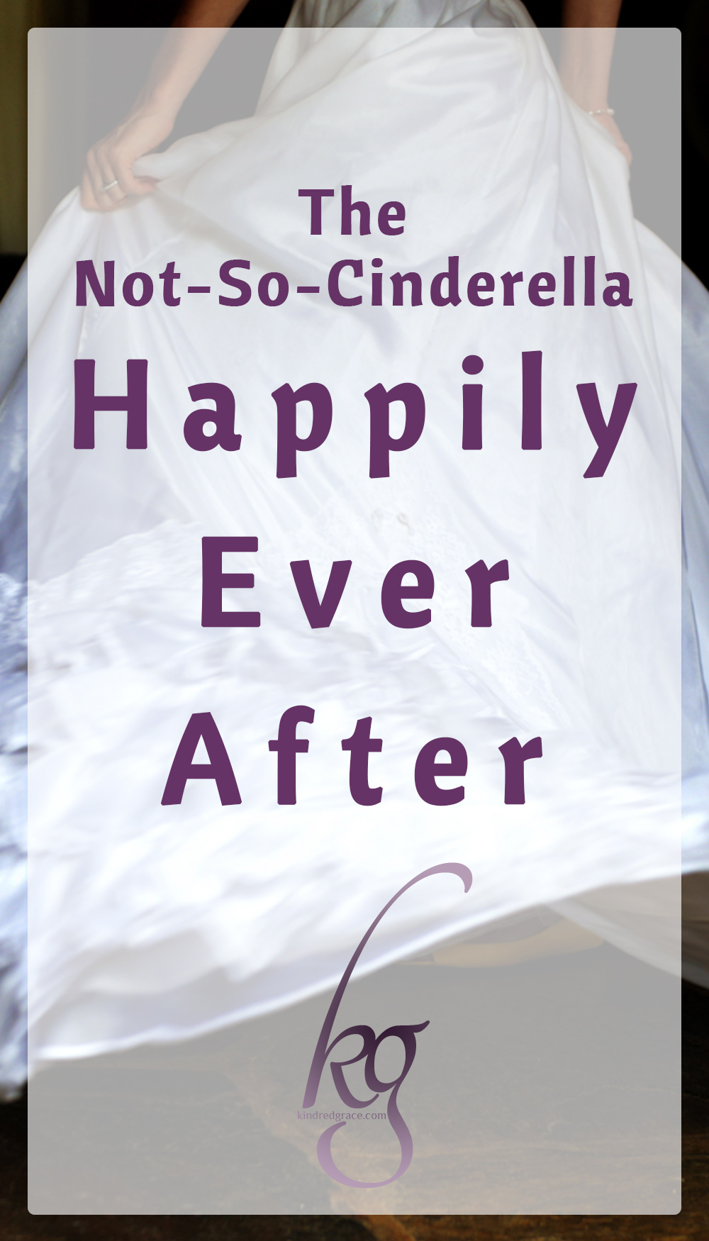 "The ""happily ever after"" is enchanting. A dream is the wish the heart makes… But what about when the princess awakens to find that her real marriage is not all about pumpkin coaches and glass slippers – but that her fairy tale is marred with wicked step mothers and attic bedrooms even after the ""I do""? via @KindredGrace"
