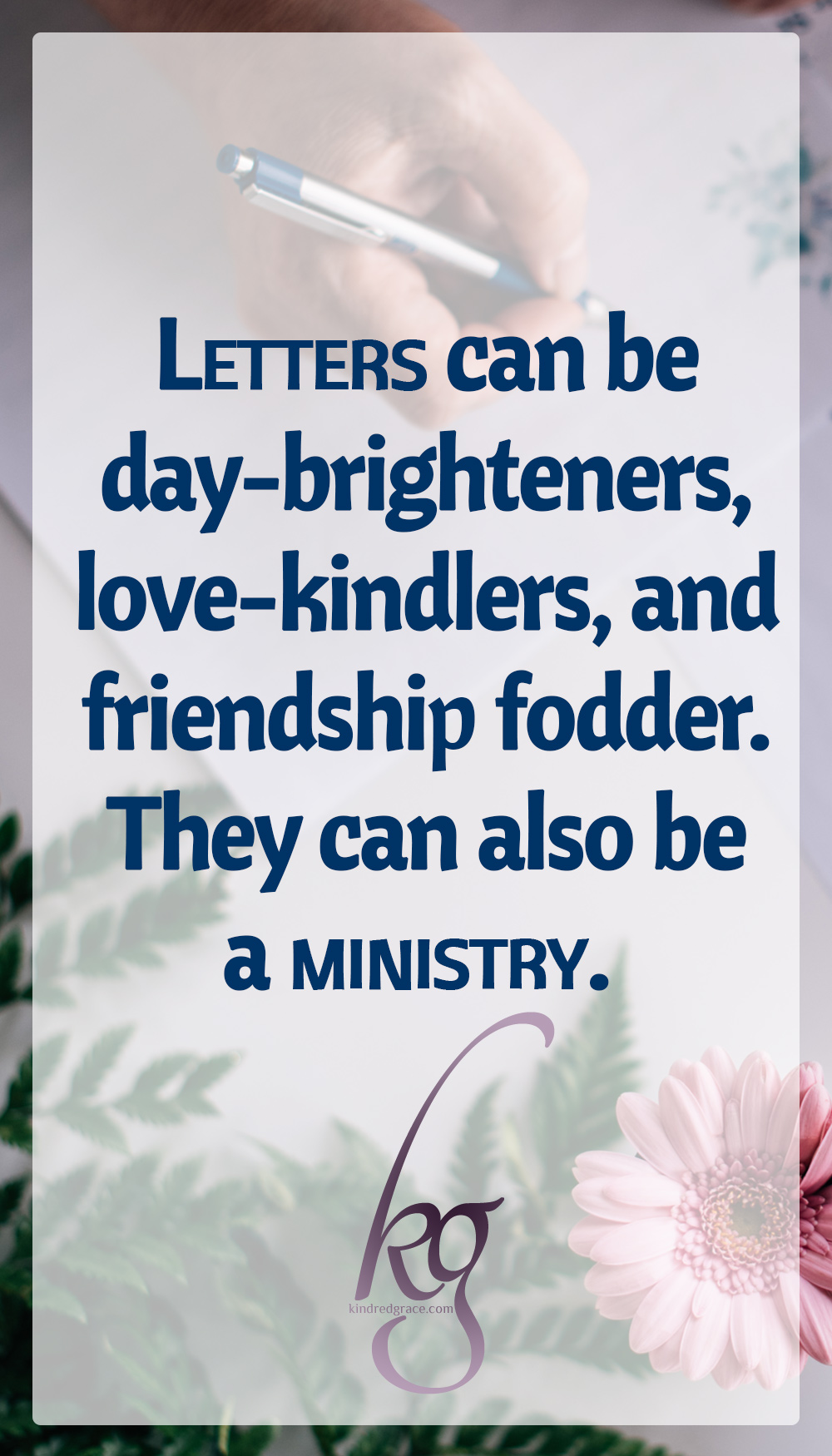 Here we are in the age of instant communication, and letters are no less potent than they were when they were our only option. As a matter of fact, they may be even more effective today, in contrast to the common text message. Letters can be day-brighteners, love-kindlers, and friendship fodder. They can also be a ministry. via @KindredGrace