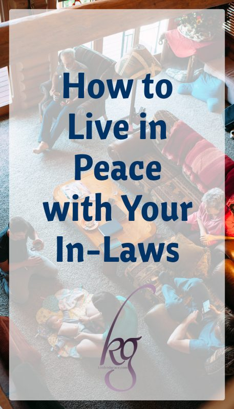 How to Live in Peace with Your In-Laws