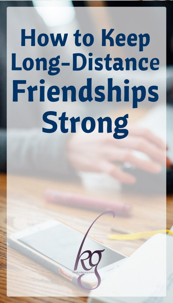 How to Keep Long-Distance Friendships Strong