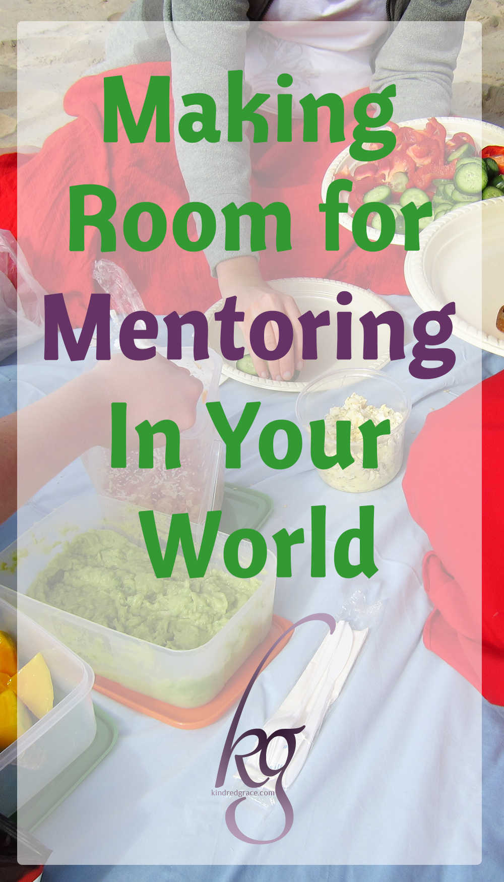 Making Room for Mentoring in Your World