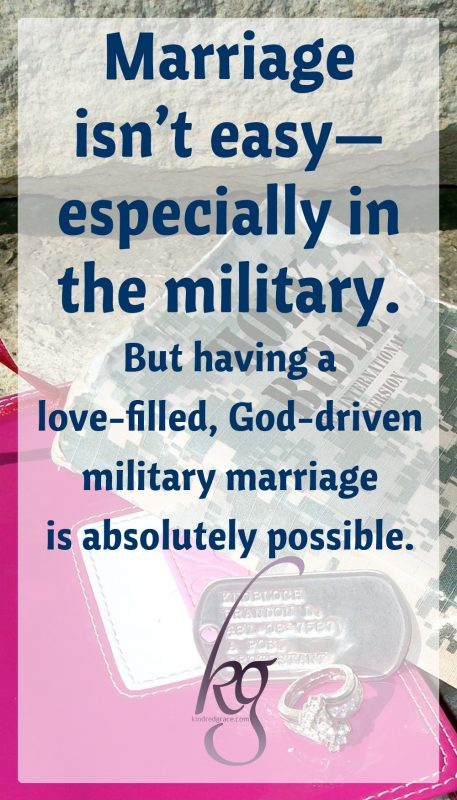 Marriage isn't easy—especially in the military. But having a love-filled, God-driven military marriage is absolutely possible.