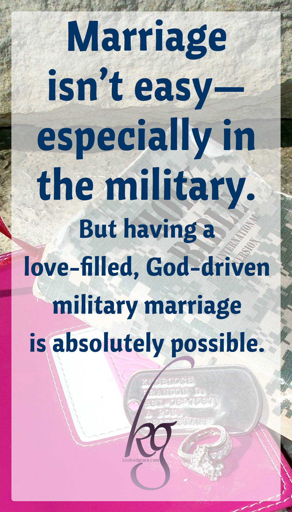 Just as Paul reminds us, marriage isn't easy—especially in the military. But having a love-filled, God-driven military marriage is absolutely possible. via @KindredGrace