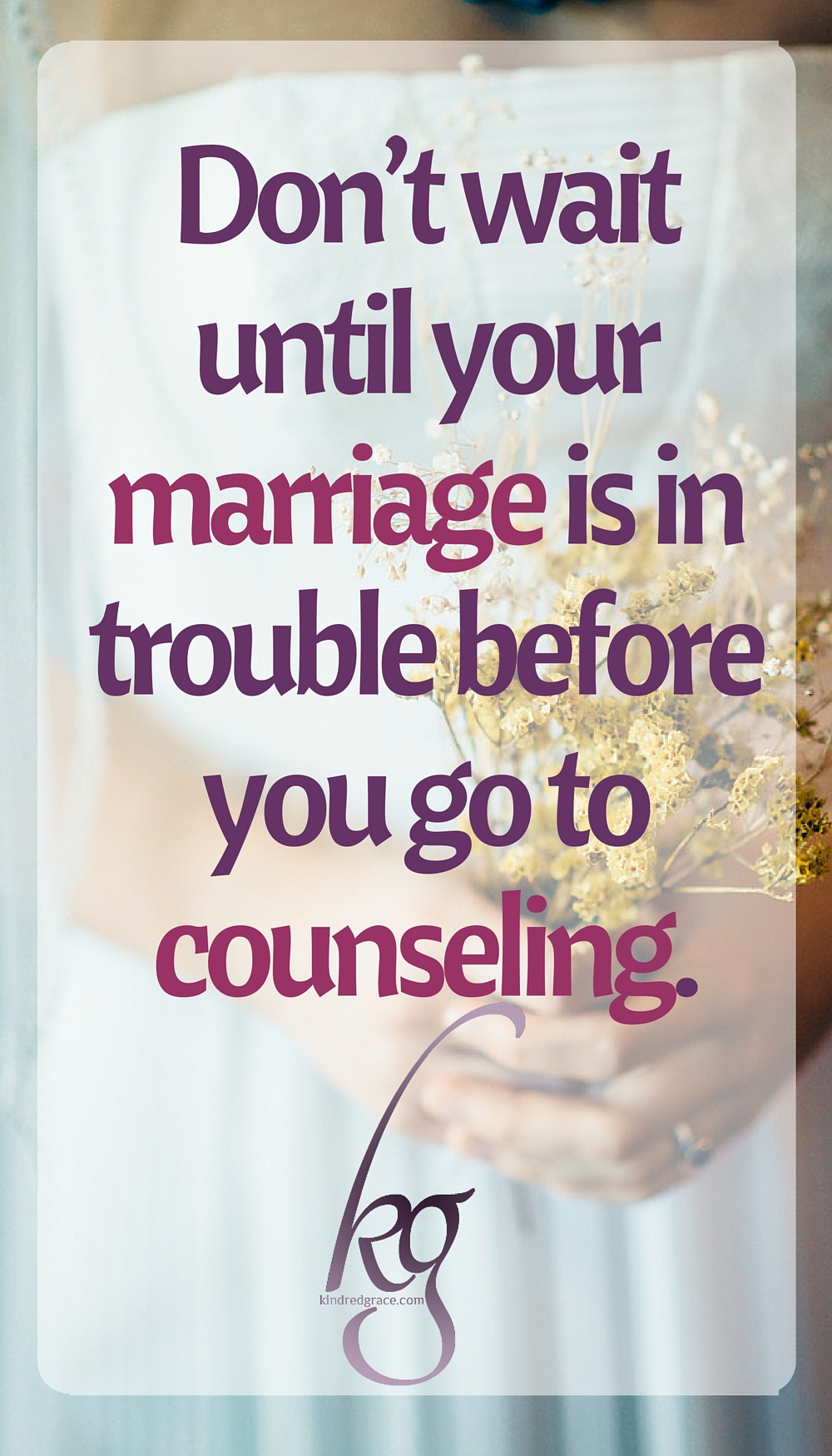 Marriage Counseling is for You via @KindredGrace