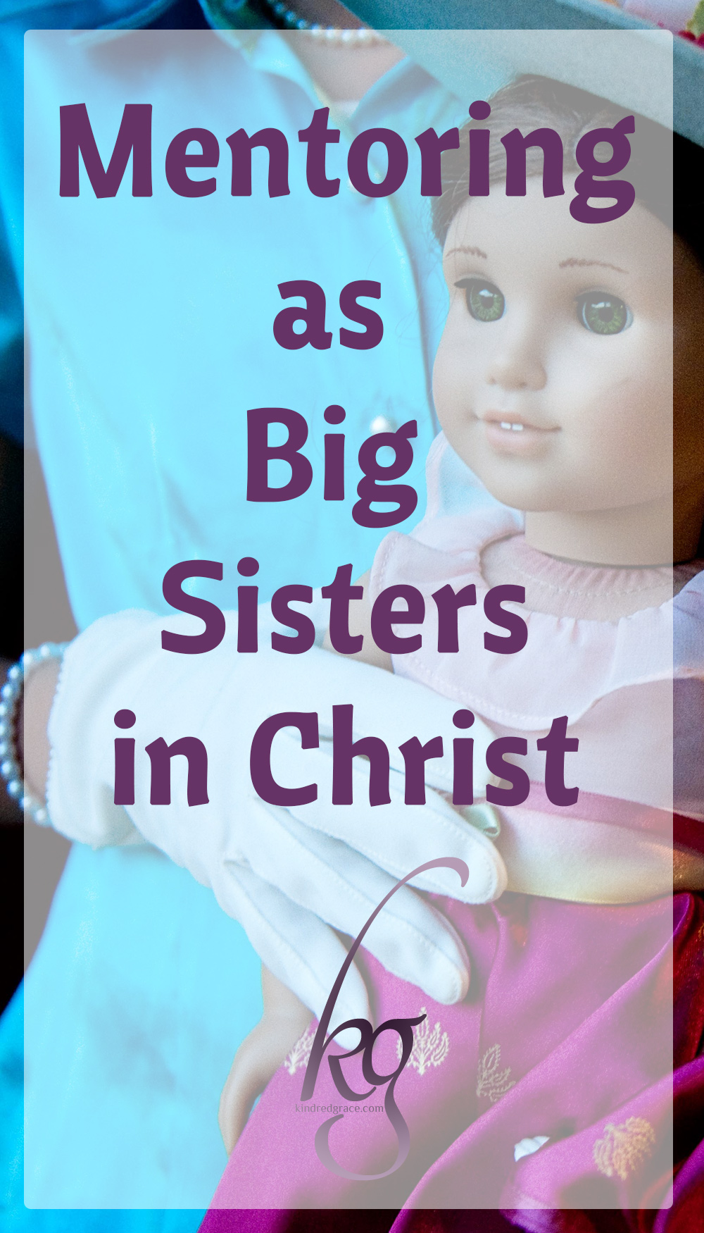 I believe that God has called every girl of every age and station in life to be a mentor to another. Because as children of God we are all part of the Body of Christ.  via @KindredGrace