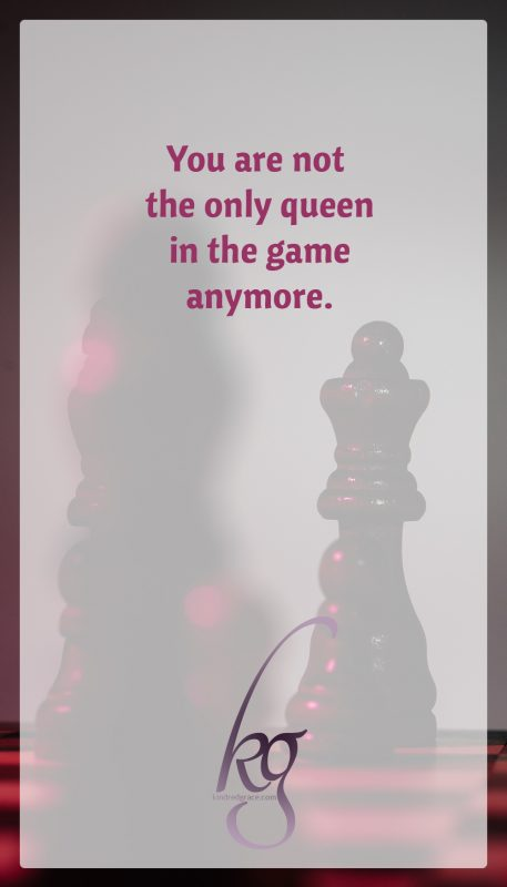 Respect. Queen to queen. Because you are not the only queen in the game anymore.