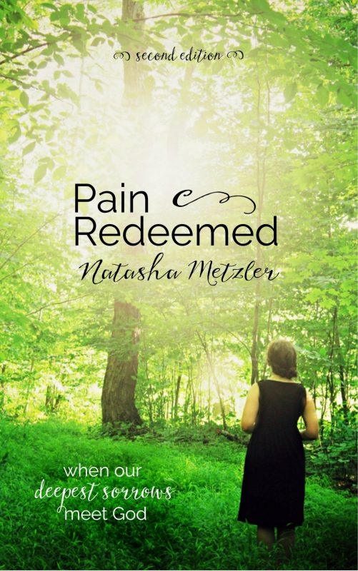 Pain Redeemed {when our deepest sorrows meet God}