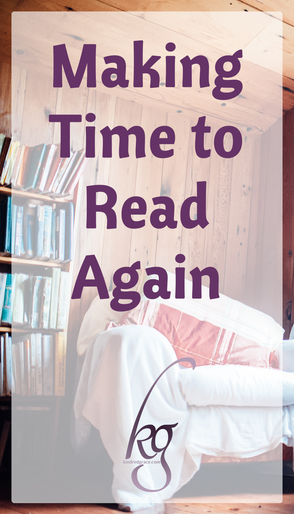 How do I make time to read as a newlywed? Here are some of the ways I invest the time to prioritize reading. via @KindredGrace