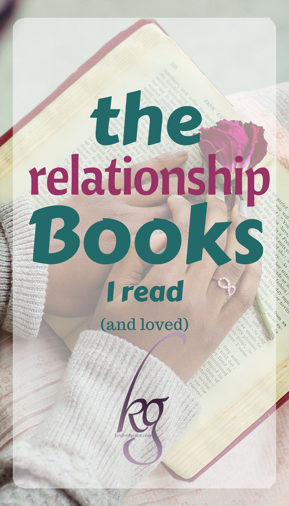 The Relationship Books I Read (and loved!) via @KindredGrace