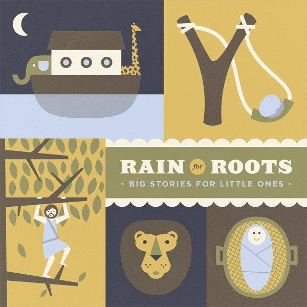 Rain for Roots Big Stories for Little Ones