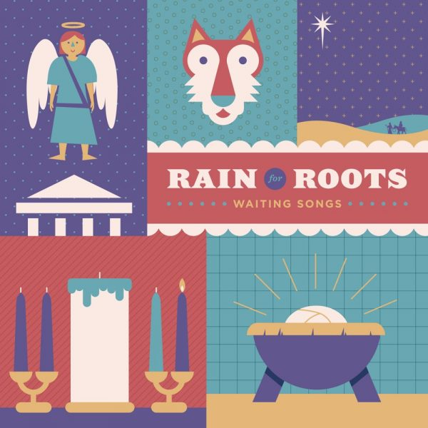 Rain for Roots: Waiting Songs
