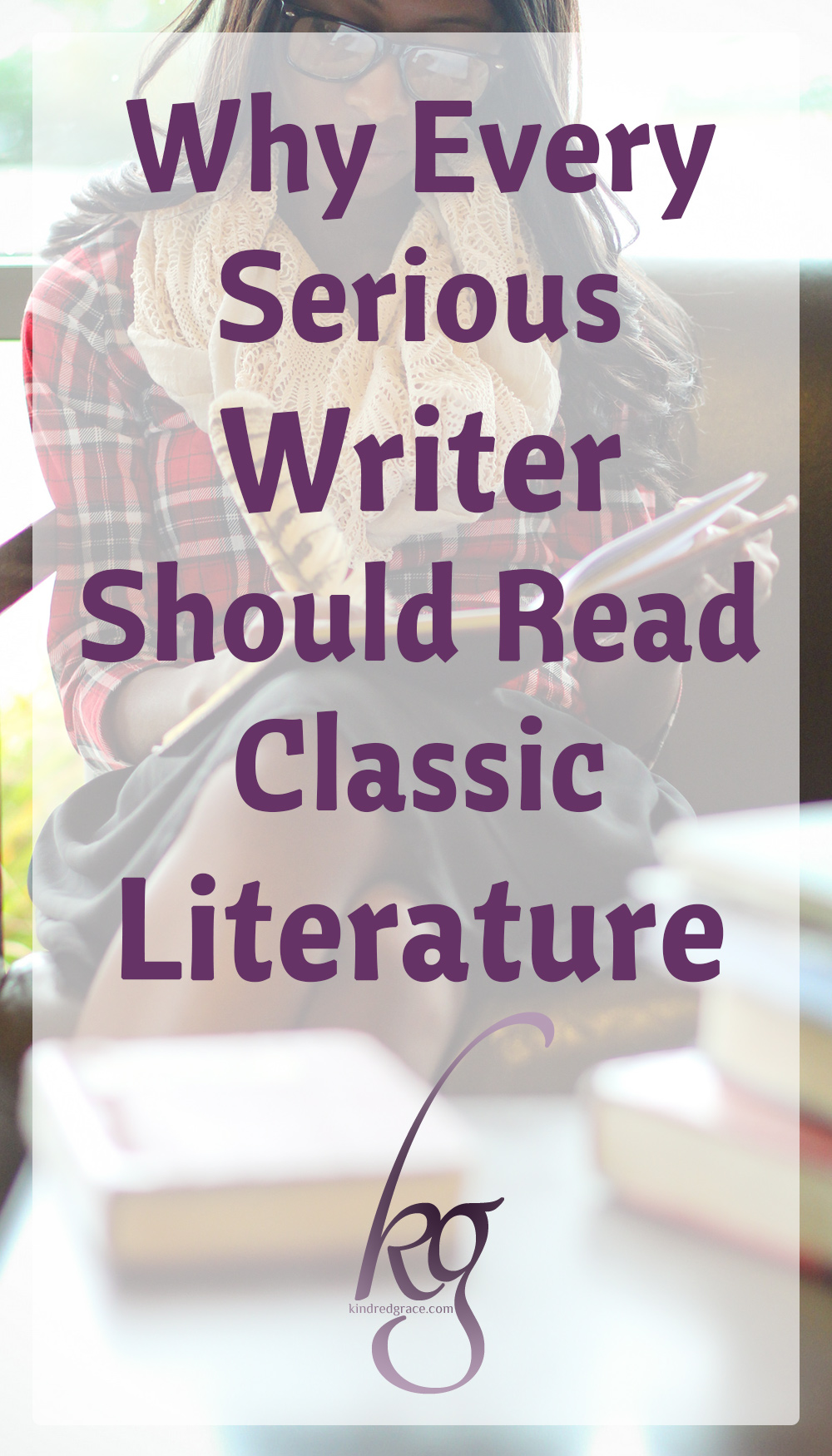 Here are the top five reasons why every serious writer should read at least a few classics each year. via @KindredGrace