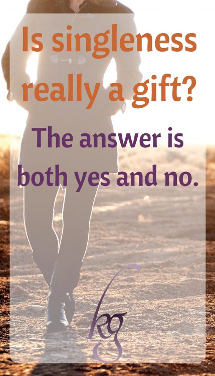 Is singleness really a gift?
