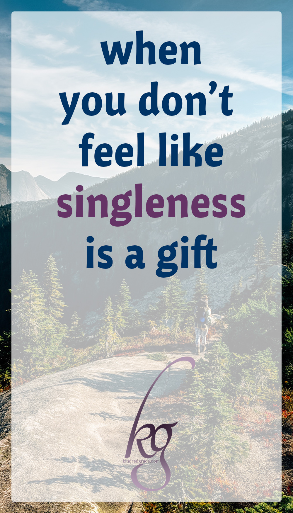 when you don't feel like singleness is a gift via @KindredGrace