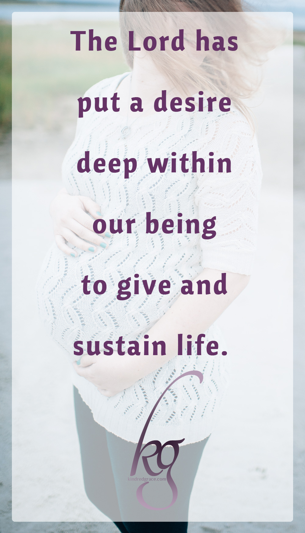 As women, the Lord has blessed us in our design. He has put a desire deep within our being to give and sustain life. That desire and physical reality displays His heart of mercy. via @KindredGrace