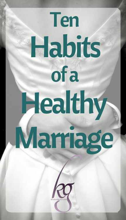 Ten Habits of a Healthy Marriage