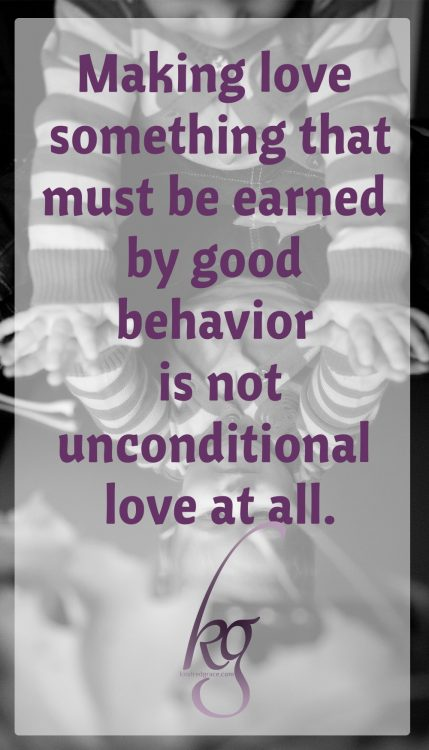 "It's easy for me to ""withhold"" my love until we have dealt with the disobedience. The glaring fault in this approach is, of course, that it makes my love something that must be earned by good behavior, which is not unconditional love at all. And it's certainly not the way God loves us."