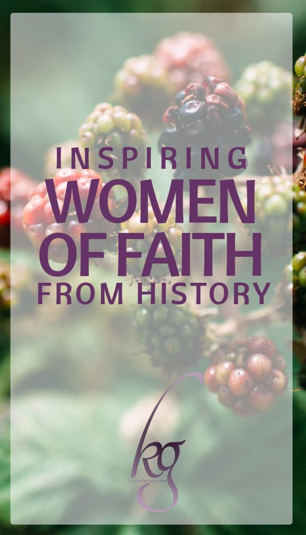 What I've found inspiring at every step of this journey toward being a Christlike woman is stories. And not just any stories. I've found a wealth of stories about women of faith from days gone by. via @KindredGrace